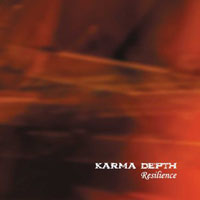 Resilience by KARMA DEPTH album cover