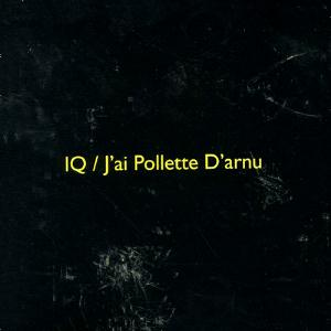 IQ J'ai Pollette d'Arnu album cover