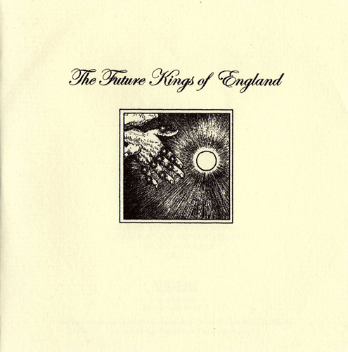 The Future Kings Of England - The Future Kings Of England CD (album) cover