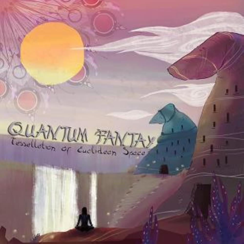 Tessellation of Euclidean Space by QUANTUM FANTAY album cover