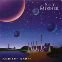 Ambient Earth by MOSHER, SCOTT album cover