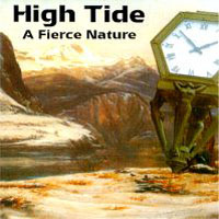 High Tide - A Fierce Nature CD (album) cover