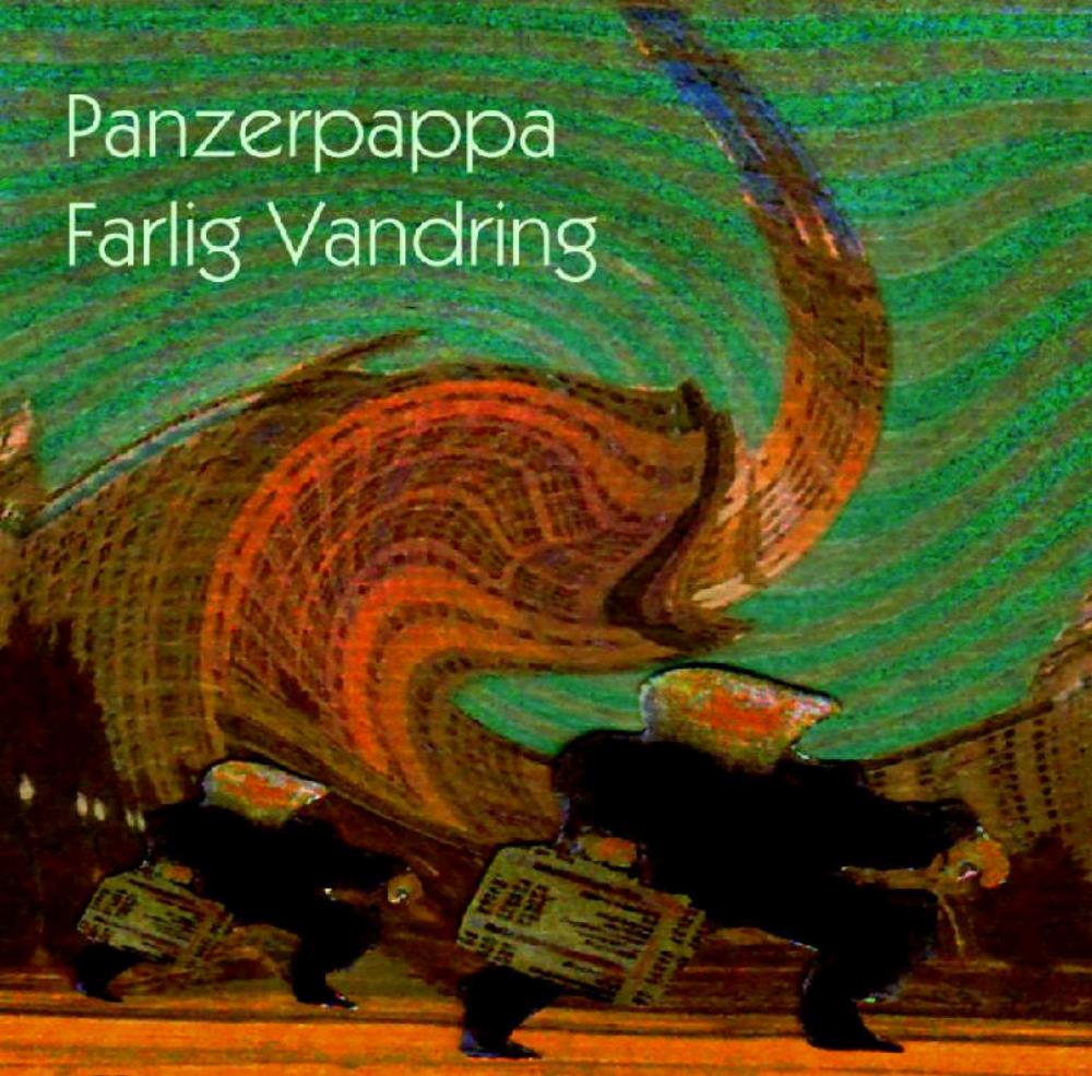 Panzerpappa Farlig Vandring album cover