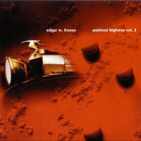Edgar Froese Ambient Highway Vol. 2 album cover