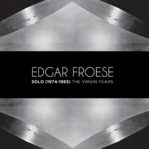 Edgar Froese Solo (1974 - 1983) The Virgin Years album cover