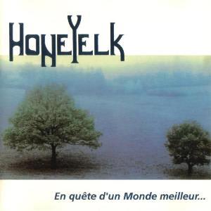 En Quete D'un Monde Meilleur by HONEYELK album cover