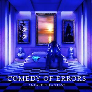 Comedy Of Errors - Fanfare & Fantasy CD (album) cover