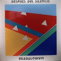 Guadalquivir - Despues Del Silencio  CD (album) cover