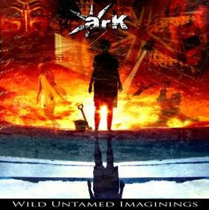 Wild Untamed Imaginings by ARK album cover