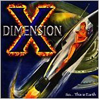 Dimension X - So ... This Is Earth CD (album) cover
