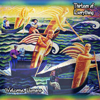 Welcome Humans by THIRTEEN OF EVERYTHING album cover