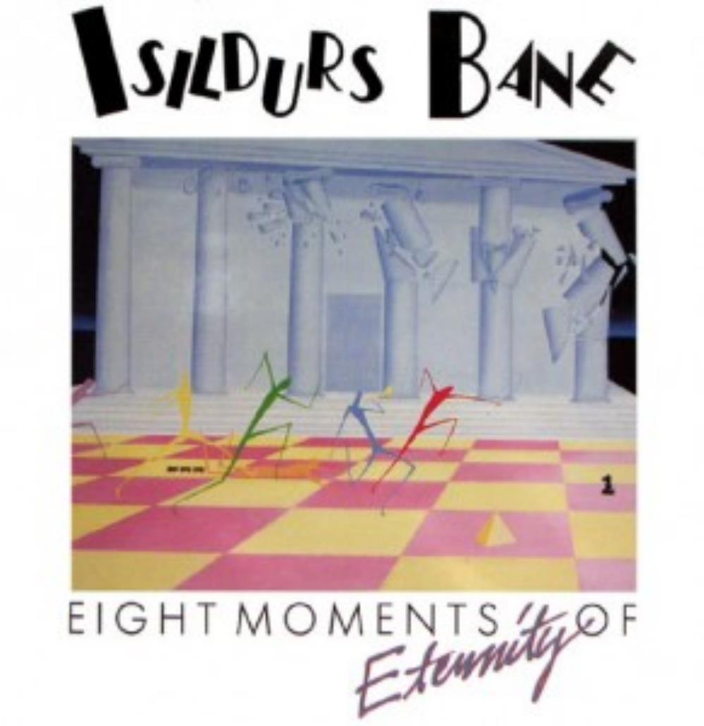 Eight Moments Of Eternity by ISILDURS BANE album cover