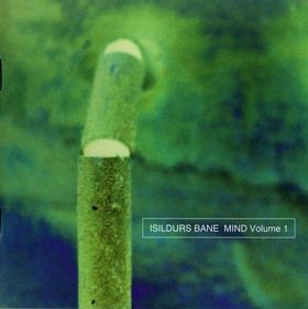 Isildurs Bane - Mind Volume 1 CD (album) cover