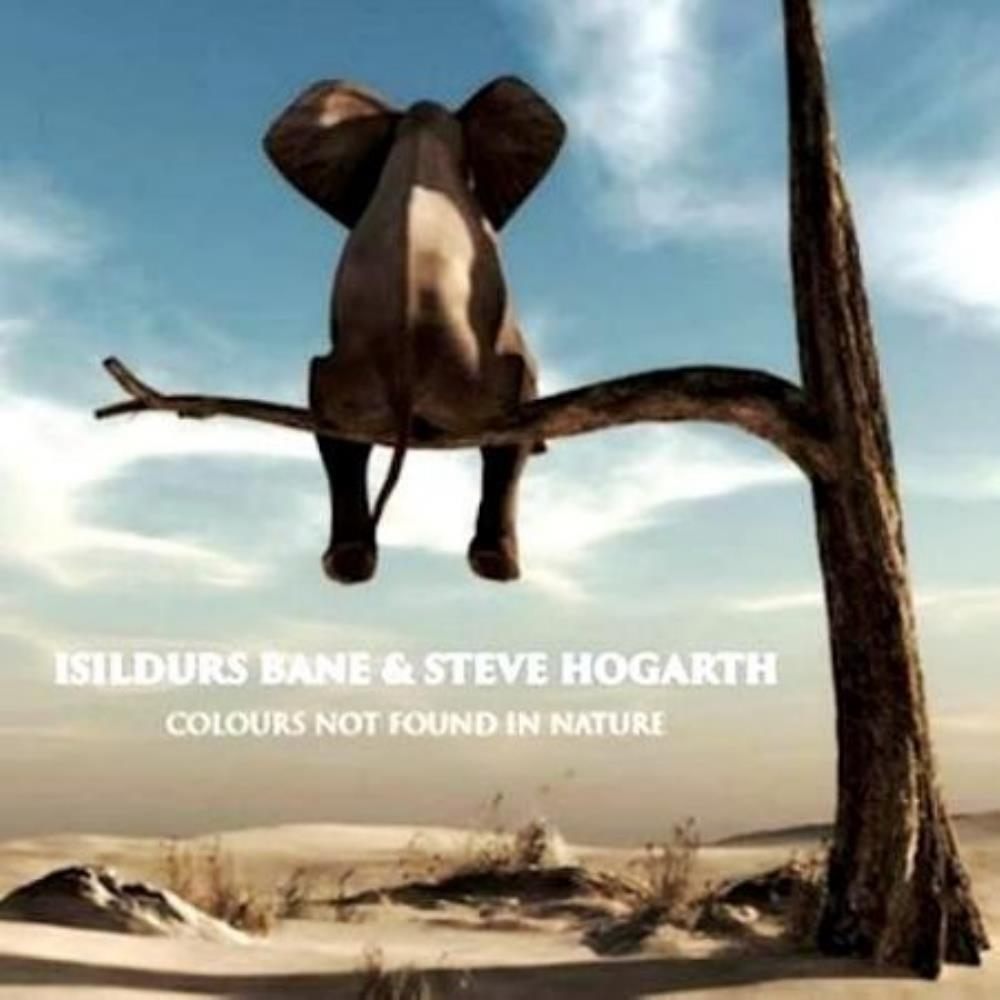 Isildurs Bane - Isildurs Bane & Steve Hogarth: Colours Not Found In Nature CD (album) cover
