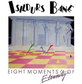 Isildurs Bane Eight Moments of Eternity  album cover