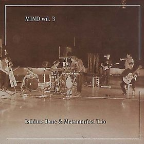 Isildurs Bane - Mind Vol 3 CD (album) cover