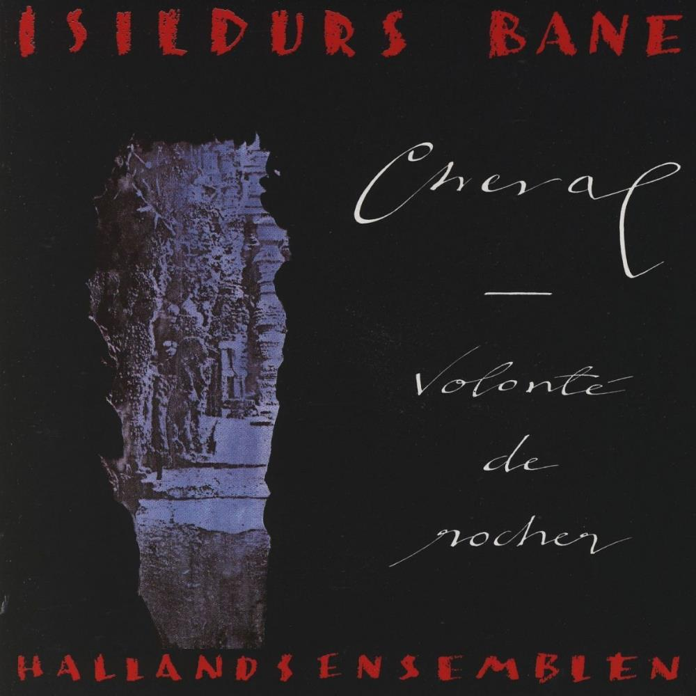 Isildurs Bane - Cheval - Volonté De Rocher CD (album) cover