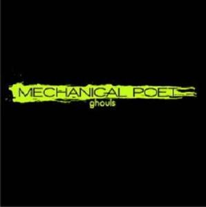 Mechanical Poet Ghouls album cover
