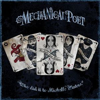 Mechanical Poet - Who Did It To Michelle Waters? CD (album) cover