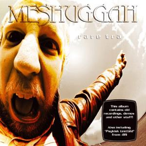 Meshuggah - Rare Trax CD (album) cover