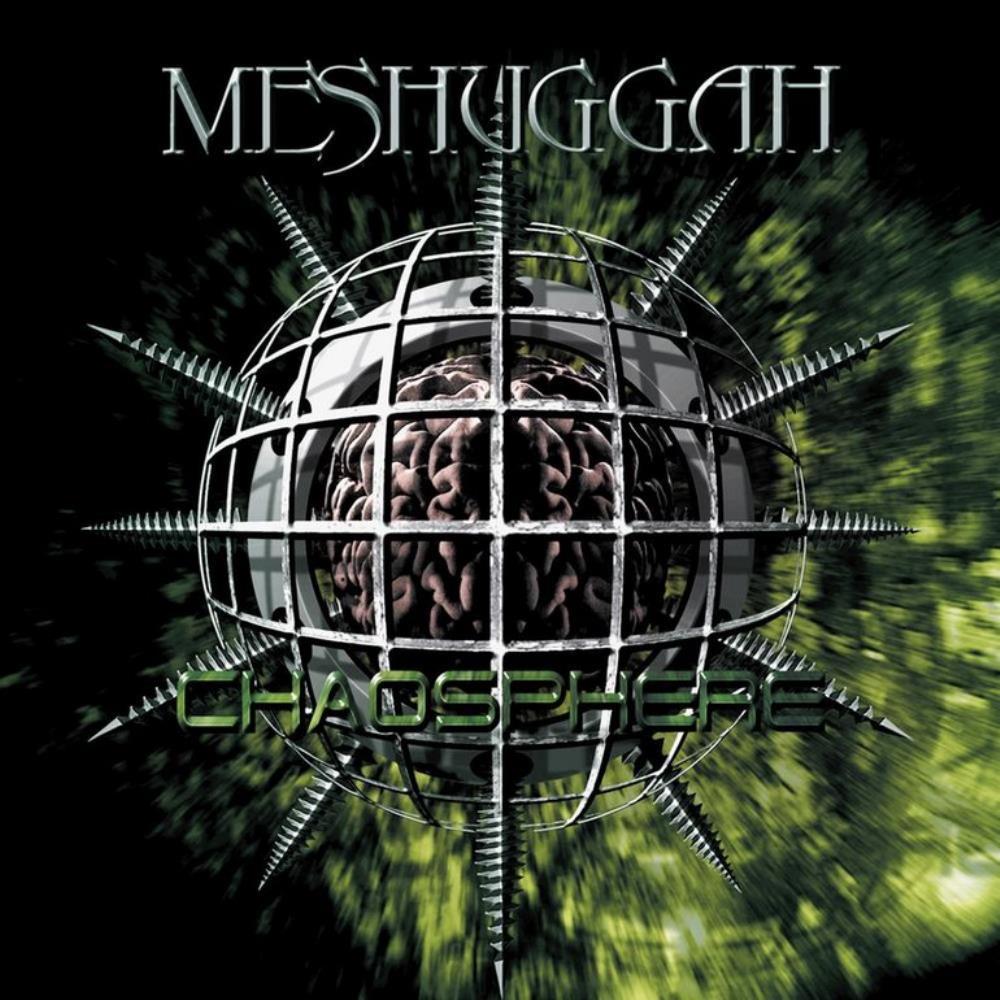 Chaosphere by MESHUGGAH album cover