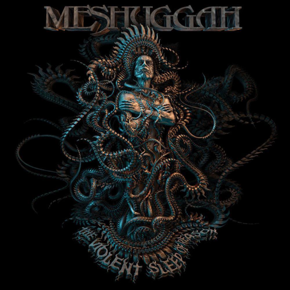 The Violent Sleep Of Reason by MESHUGGAH album cover
