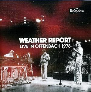 Live in Offenbach 1978 by WEATHER REPORT album cover