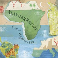 Weather Report - Live & Unreleased CD (album) cover