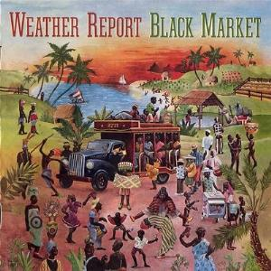 Weather Report Black Market album cover