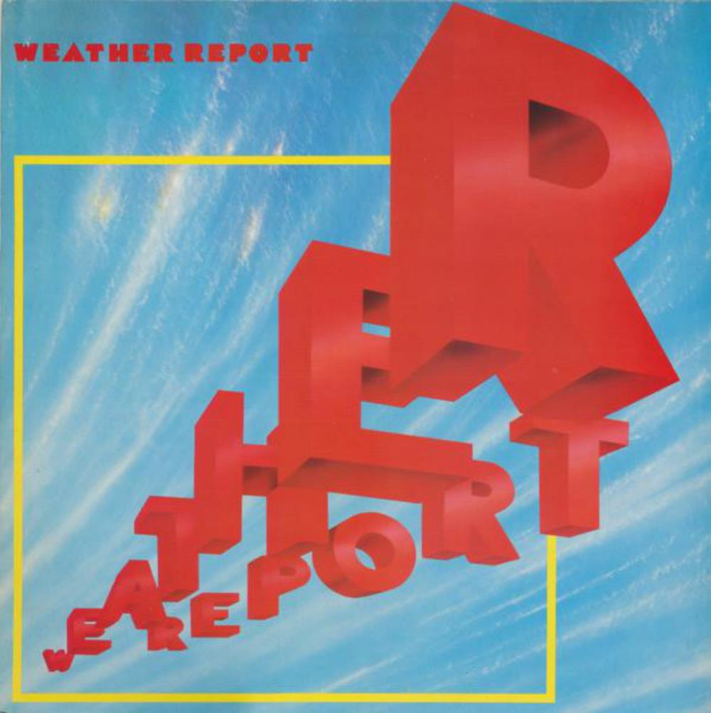 Weather Report (1982) by WEATHER REPORT album cover