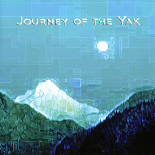 Yak - Journey of the Yak CD (album) cover