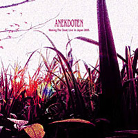 Anekdoten - Waking The Dead - Live In Japan 2005  CD (album) cover