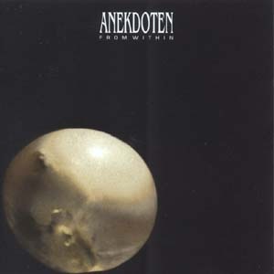 Anekdoten - From Within CD (album) cover
