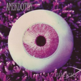 Anekdoten - Nucleus CD (album) cover