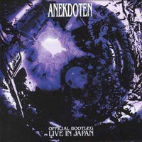 Anekdoten - Official Bootleg : Live In Japan CD (album) cover