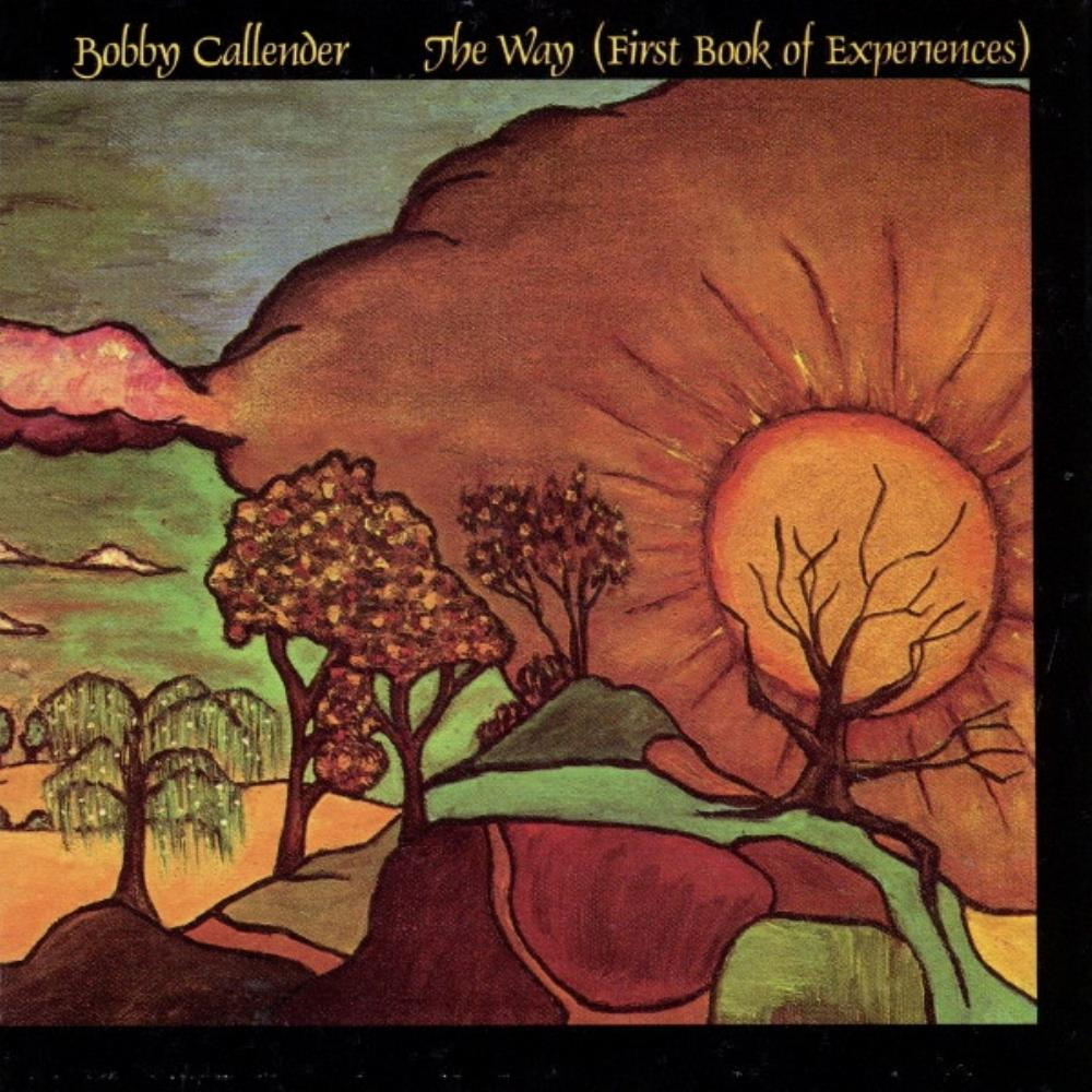 The Way (First Book of Experiences) by CALLENDER, BOBBY album cover