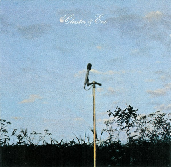 Cluster - Cluster & Eno CD (album) cover