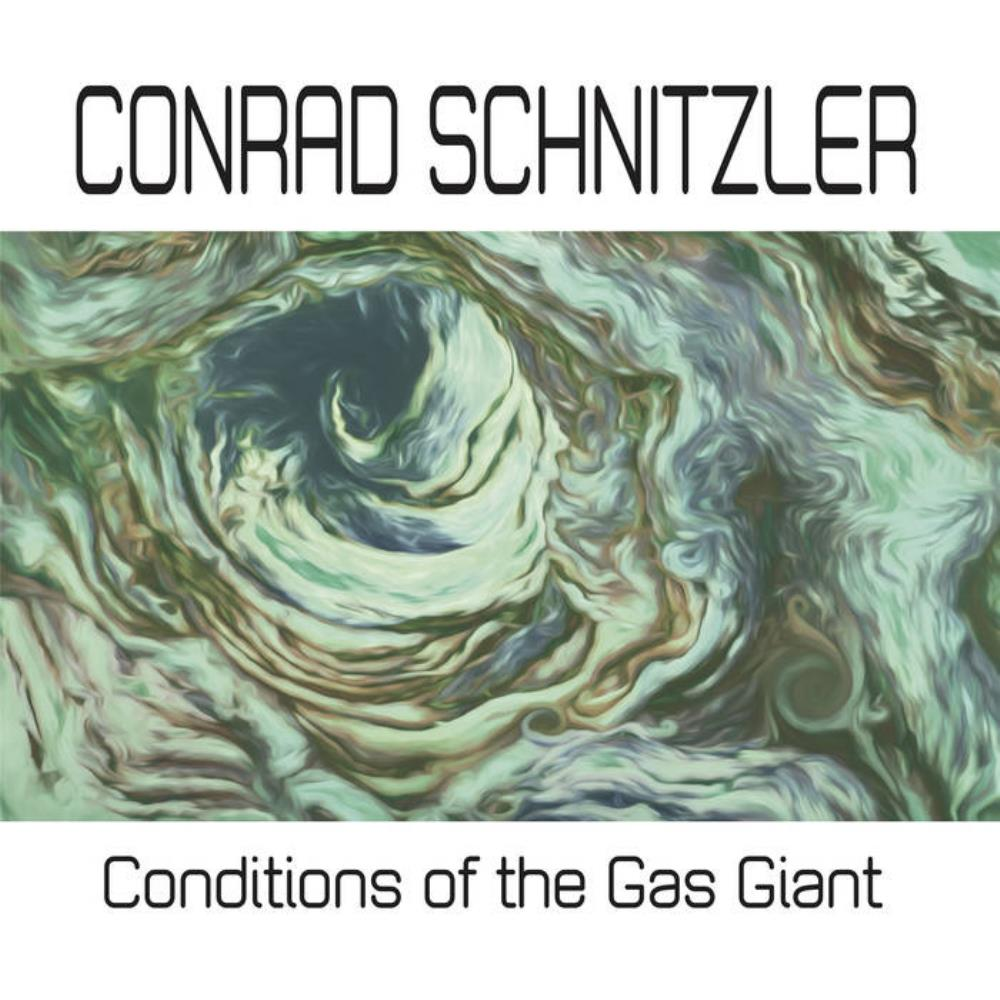Conditions of the Gas Giant by SCHNITZLER, CONRAD album cover