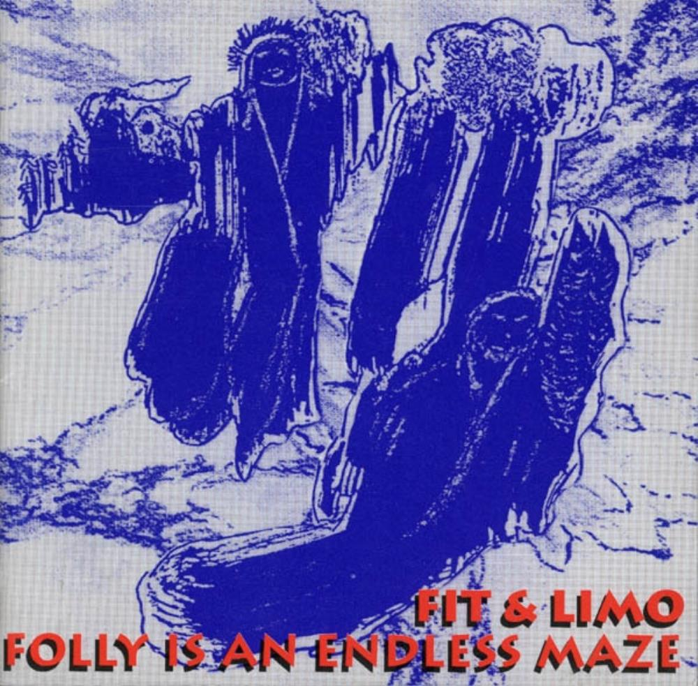 Fit & Limo Folly Is An Endless Maze album cover