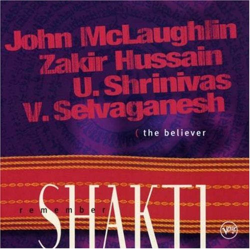Shakti With John McLaughlin - The Believer CD (album) cover
