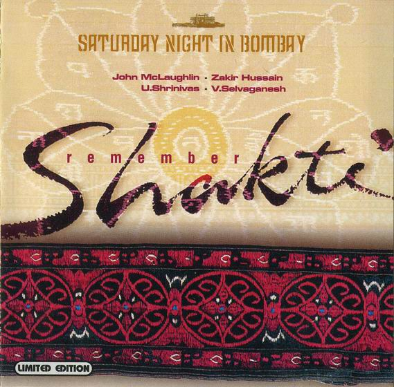 Shakti With John McLaughlin - Remember Shakti - Saturday Night in Bombay CD (album) cover