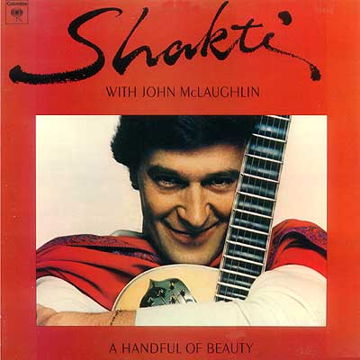 Shakti With John McLaughlin A Handful Of Beauty album cover