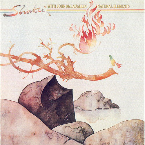 Shakti With John McLaughlin - Natural Elements CD (album) cover
