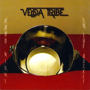Vedda Tribe - Good Night To The Bucket CD (album) cover