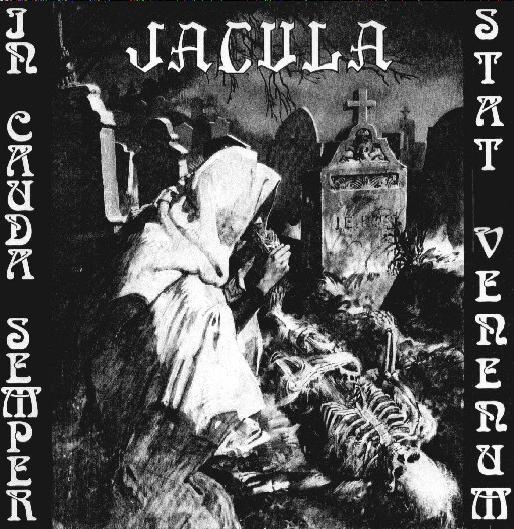 In Cauda Semper Stat Venenum  by JACULA album cover