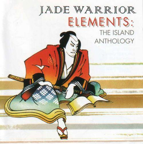 Jade Warrior - Elements: the Island Anthology CD (album) cover