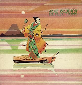 Jade Warrior - Reflections CD (album) cover