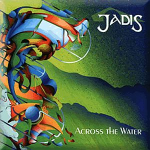 Jadis - Across The Water CD (album) cover