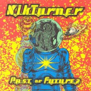 Nik Turner Past Or Future? album cover
