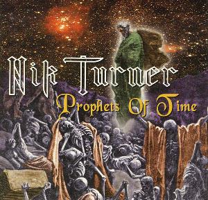 Nik Turner - Prophets Of Time CD (album) cover